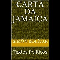 Carta da Jamaica: Textos Políticos