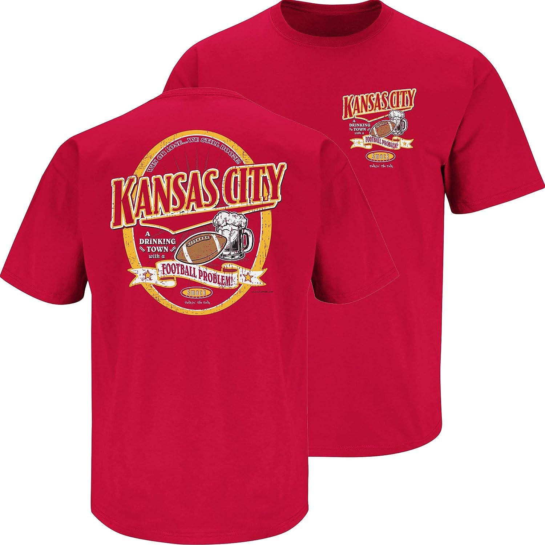 Smack Apparel Kansas City Football Fans Shirt Kansas City A Drinking Town with A Football Problem T-Shirt