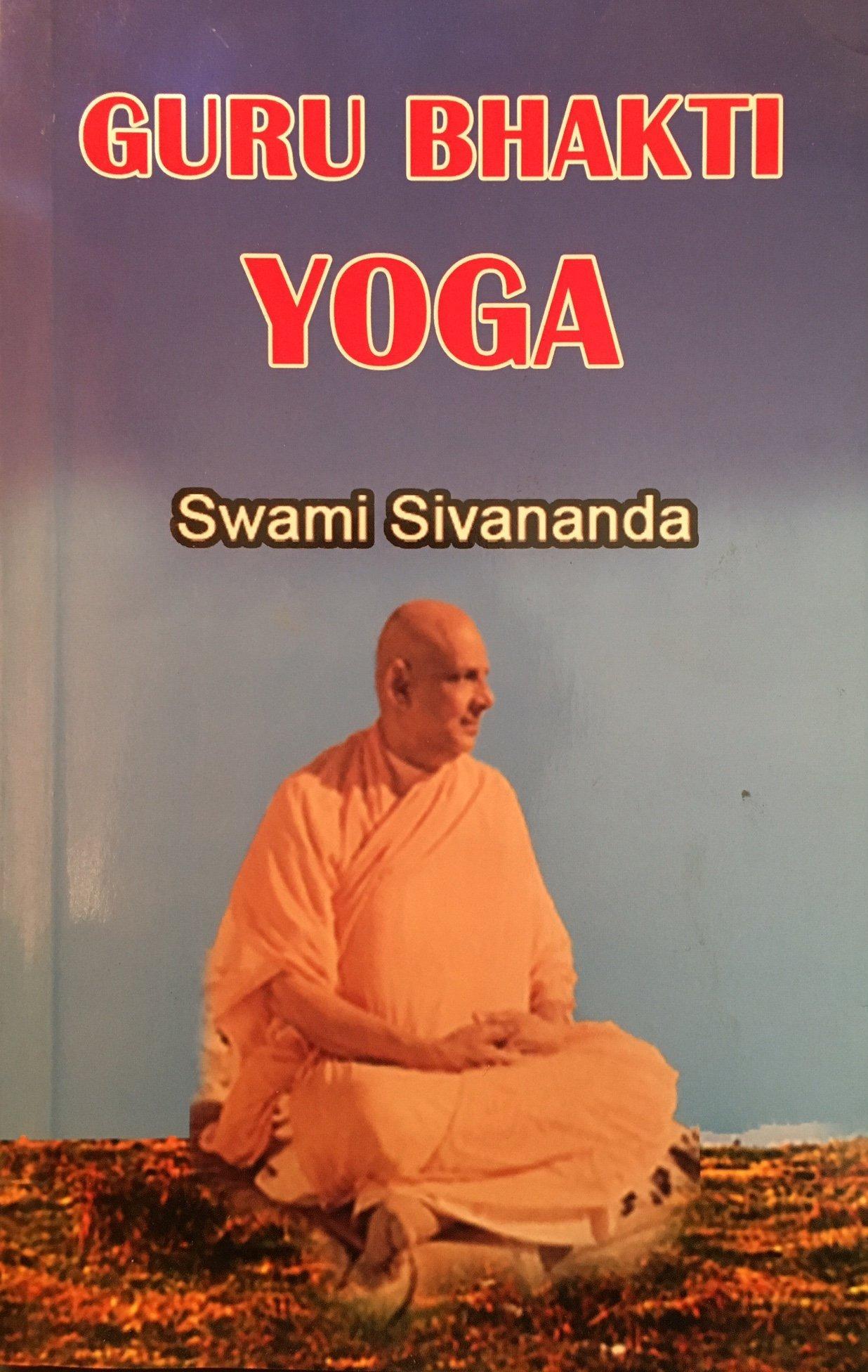 Guru Bhakti Yoga: Amazon.es: Swami Sivananda: Libros en ...