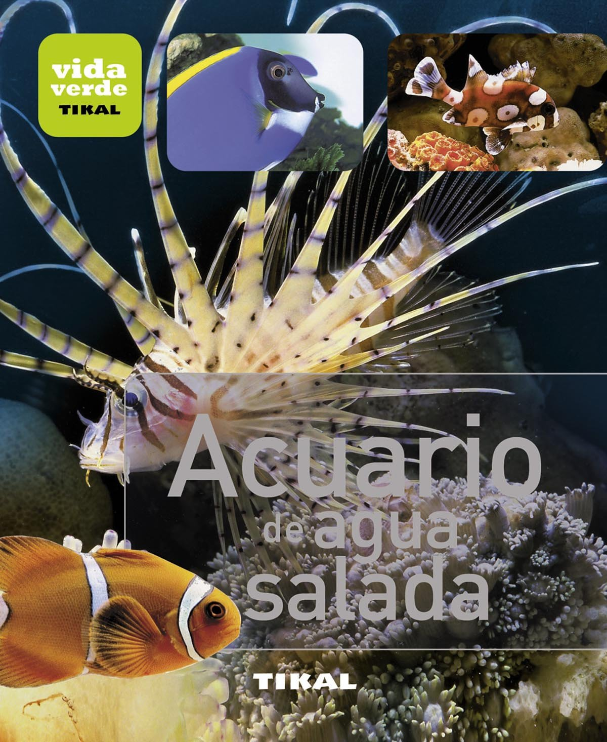 Acuario de agua salada / Saltwater aquarium (Spanish Edition) (Spanish) Hardcover – Illustrated, June 30, 2012