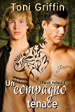 Un compagno tenace (I fratelli Holland Vol. 2)