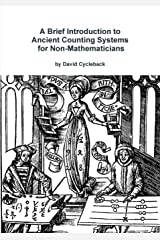 A Brief Introduction to Ancient Counting Systems For Non-Mathematicians Paperback