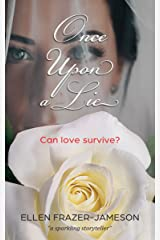 Once Upon a Lie: Can love survive? Kindle Edition