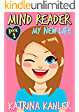 MIND READER - Book 1: My New Life (Diary Book for Girls Aged 9-12) (English Edition)