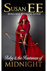 Ruby & the Huntsman of Midnight (Midnight Tales) Kindle Edition