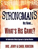 Strongman's His Name...: What's His