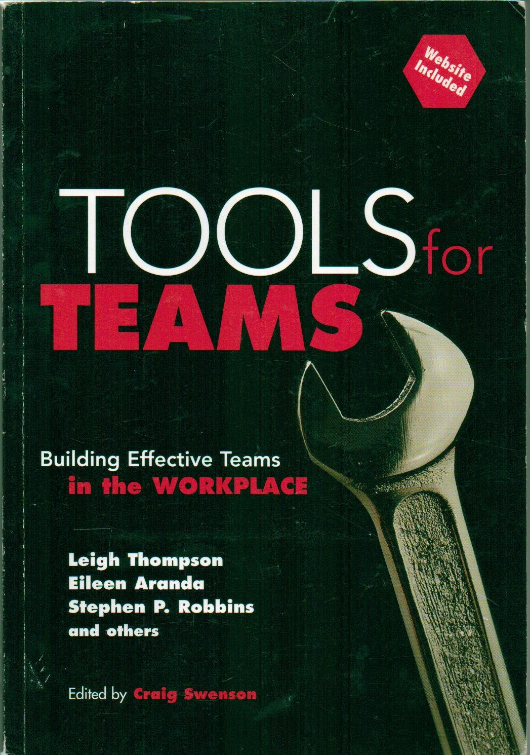 Tools for Teams, Building Effective Teams in the Workplace, With CD, Website Include - First Edition, 7th Printing 2001 PDF