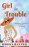 Girl In Trouble: A slow burn romance (Smart Girls Book 3)