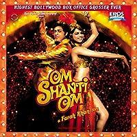 Om Shanti Om (Single Disc) uk