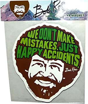 Bob Ross We Dont Make Mistakes Just Happy Accidents Can Cooler