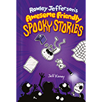 Rowley Jefferson's Awesome Friendly Spooky Stories (Awesome Friendly Kid Book 3) (English Edition)