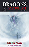 Into the Myste (Dragons of Daegonlot Book 2)