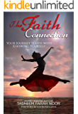 The Faith Connection: Your Journey Starts with Knowing Yourself