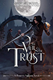 The Veil of Trust (Princess Vigilante Book 3)