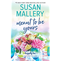 Meant to Be Yours (Happily Inc Book 5)