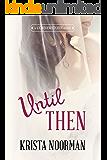 Until Then (Cornerstone Book 2)