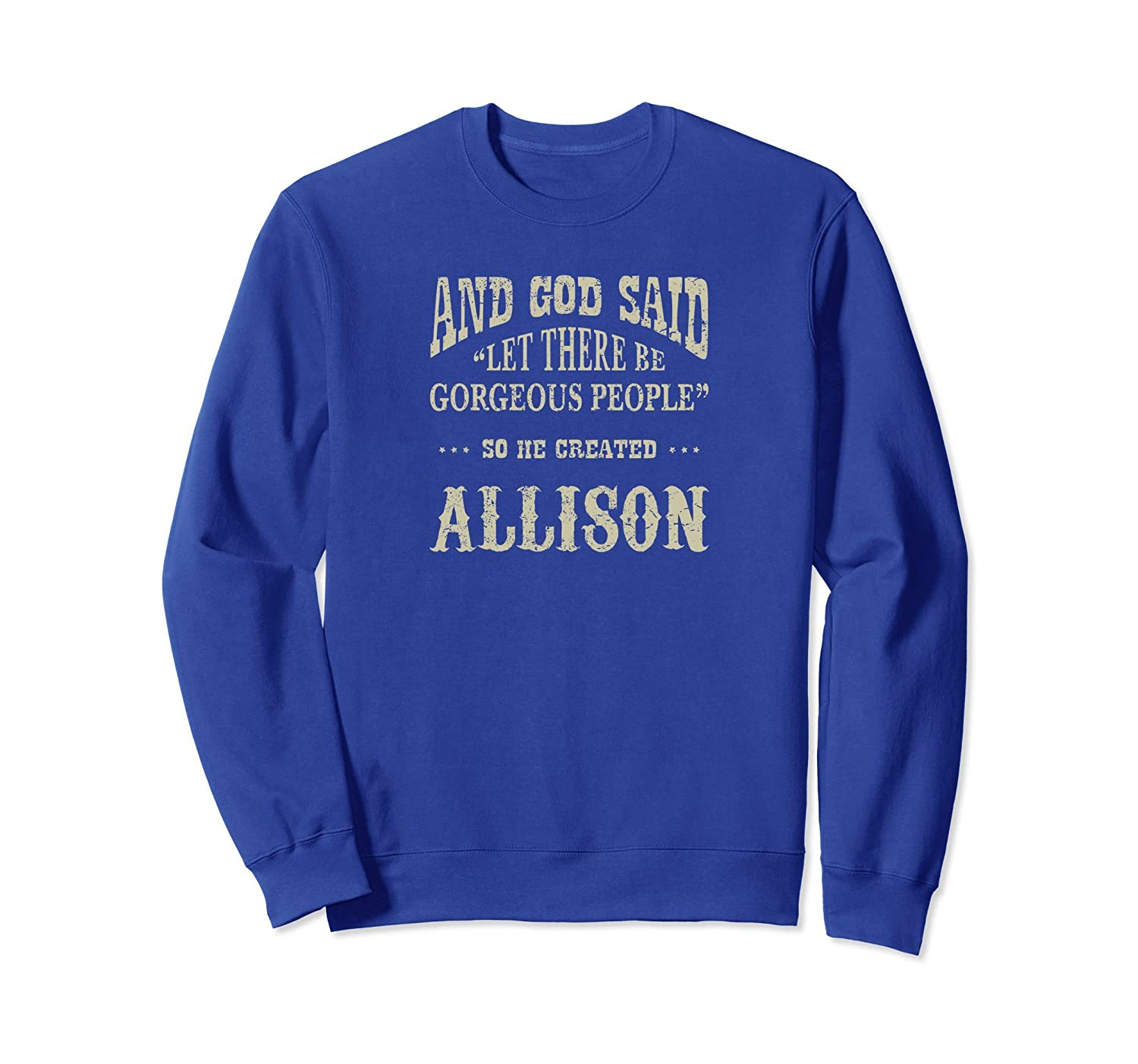 Personalized Sweatshirt Birthday Gift For Allison Shirt-fa