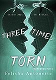 Three Times Torn: A Burdened Novel Book 2