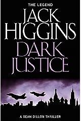 Dark Justice: THE NEW SEAN DILLON THRILLER (Sean Dillon Series, Book 12) Kindle Edition