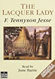 The Lacquer Lady: Complete & Unabridged
