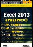 Excel 2013 - Avancé: Guide de formation avec cas pratiques