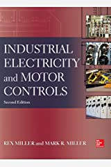 Industrial Electricity and Motor Controls, Second Edition Kindle Edition