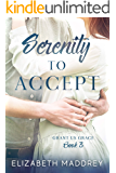 Serenity to Accept (Grant Us Grace Book 3)