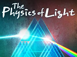 The Physics of Light Season 1