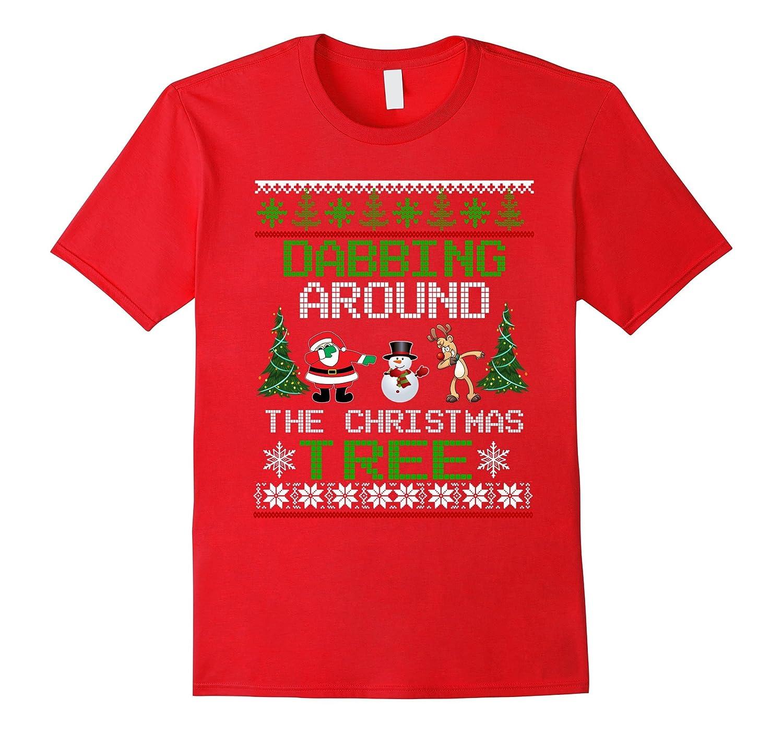 Christmas DABBING AROUND THE CHRISTMAS TREE shirt Funny Cute-FL