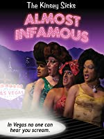 The Kinsey Sicks: Almost Infamous