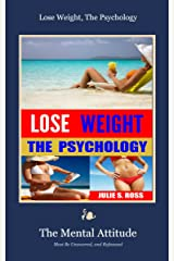 Lose Weight, The Psychology Kindle Edition