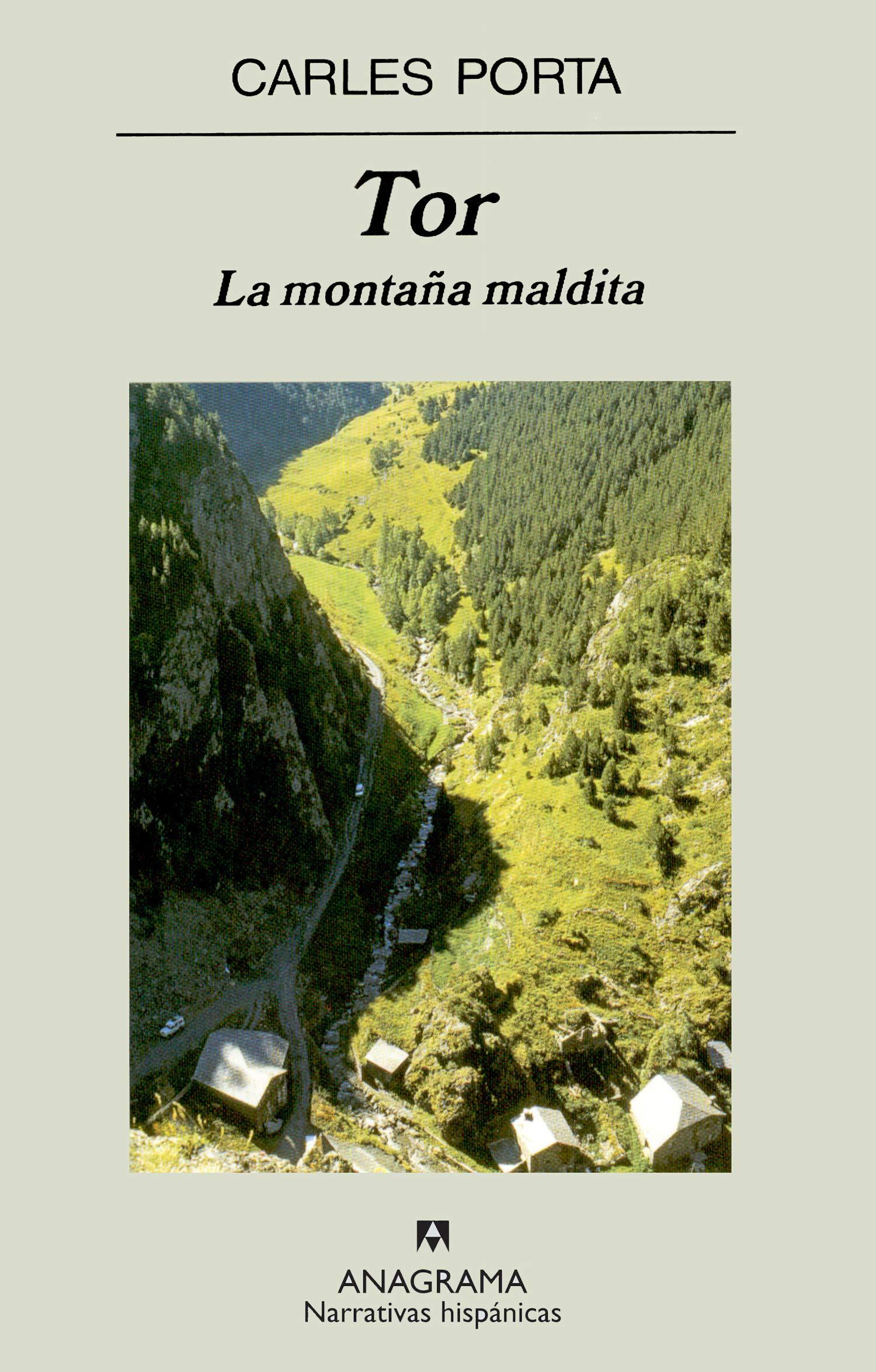 Tor. La montaña maldita (Narrativas hispánicas): Amazon.es: Porta, Carles: Libros