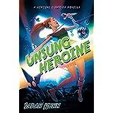 Unsung Heroine (Heroine Complex)