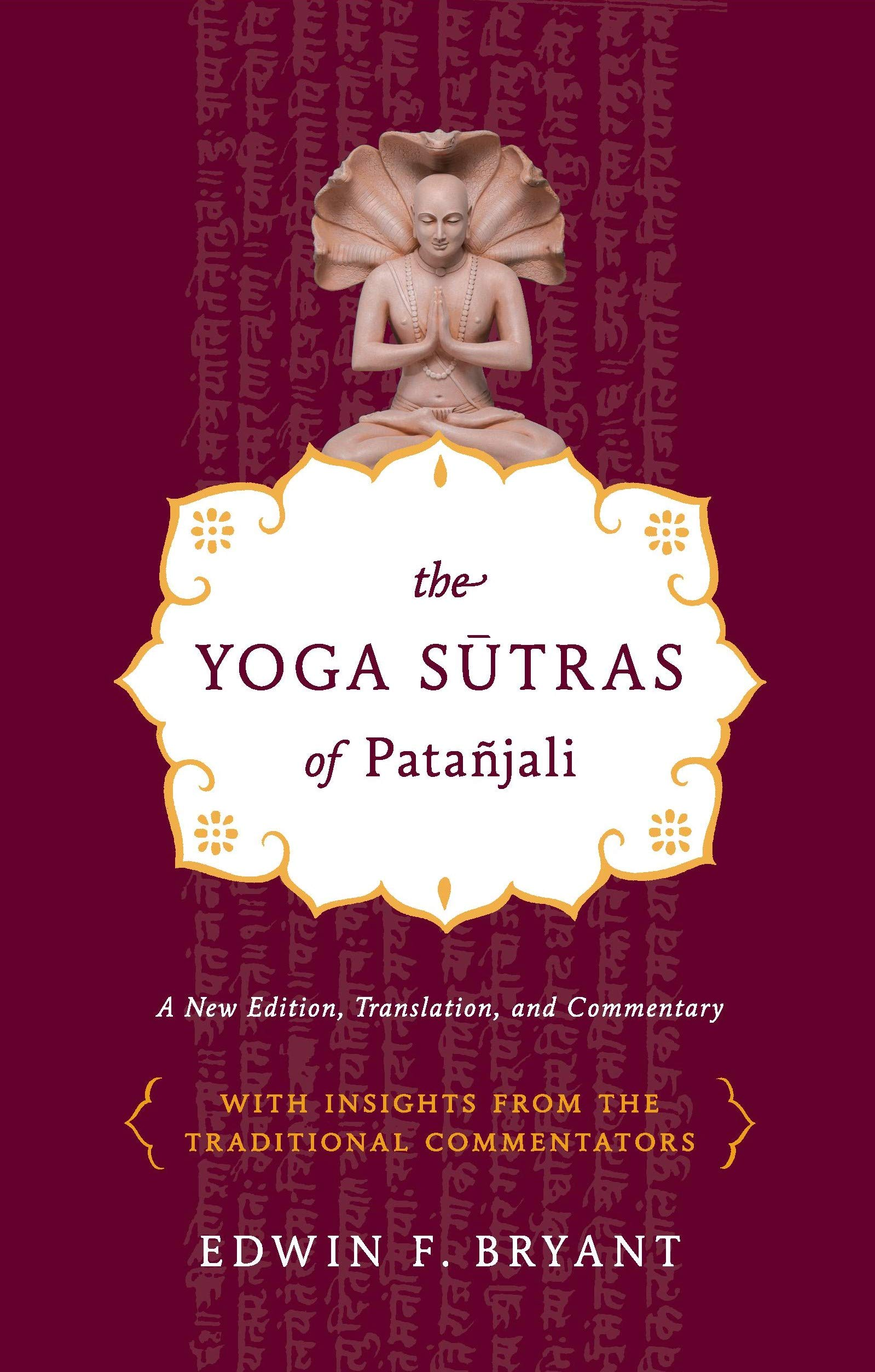 Yoga Sutras of Patanjali: Bryant Edwin F: 9789386215567 ...