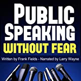Public Speaking Without Fear