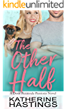 The Other Half: An Opposites Attract Romantic Comedy (Door Peninsula Passions Book 1)