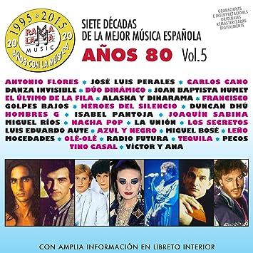 Siete Decadas De La Mejor Música Española Años 80. Vol. 5: Varios: Amazon.es
