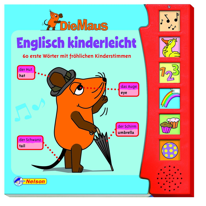 Die Maus - Englisch kinderleicht Soundbuch: 60 erste Wörter mit fröhlichen Kinderstimmen