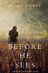 Before He Sees (A Mackenzie White Mystery—Book 2) Kindle Edition