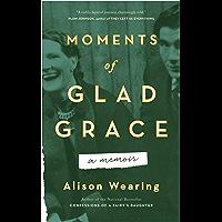 Moments of Glad Grace: A Memoir