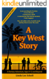 A Key West Story (Footloose And Fancy Book 1)