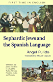 Sephardic Jews and the Spanish Language