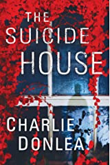 The Suicide House (A Rory Moore/Lane Phillips Novel Book 2) Kindle Edition