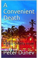 A Convenient Death: A Paco O'Reilly novel Kindle Edition