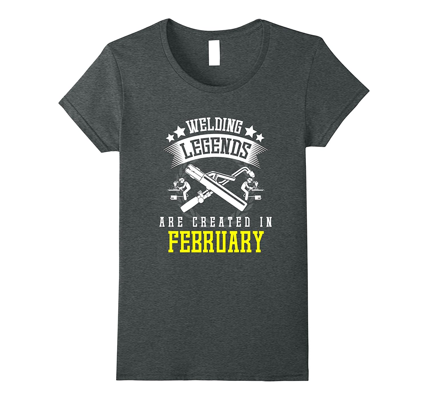 Funny Welding Legends Are Created In February T-shirt Welder