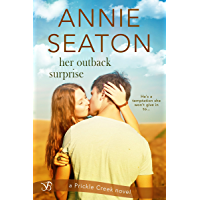 Her Outback Surprise (Prickle Creek Book 2)