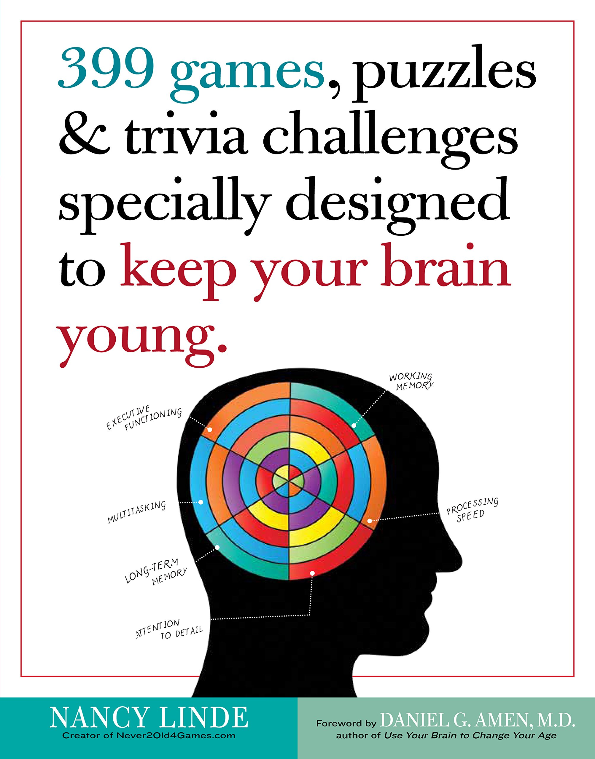 Download 399 Games, Puzzles & Trivia Challenges Specially Designed to Keep Your Brain Young. PDF