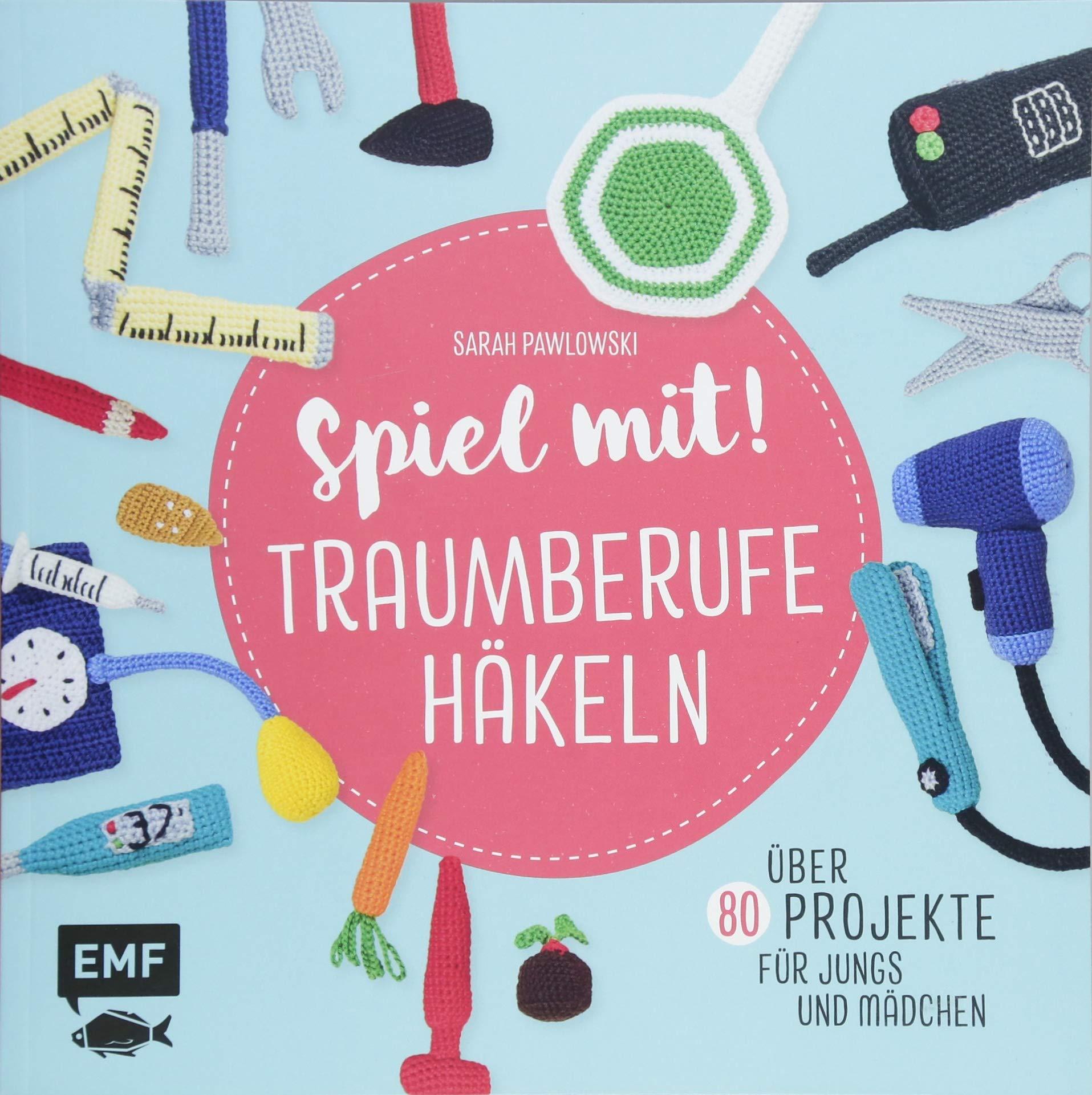 Spiel Mit Traumberufe Häkeln Amazonde Sarah Pawlowski Bücher