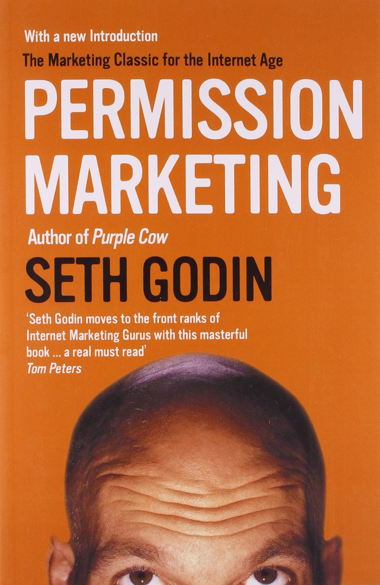 Permission Marketing: Turning Strangers Into Friends And Friends ...