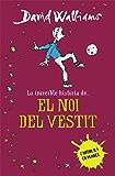La increïble història de... El noi del vestit (Catalan Edition)